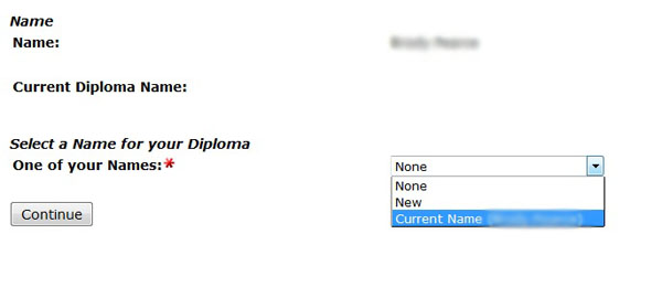 choose the name you would like printed on your diploma